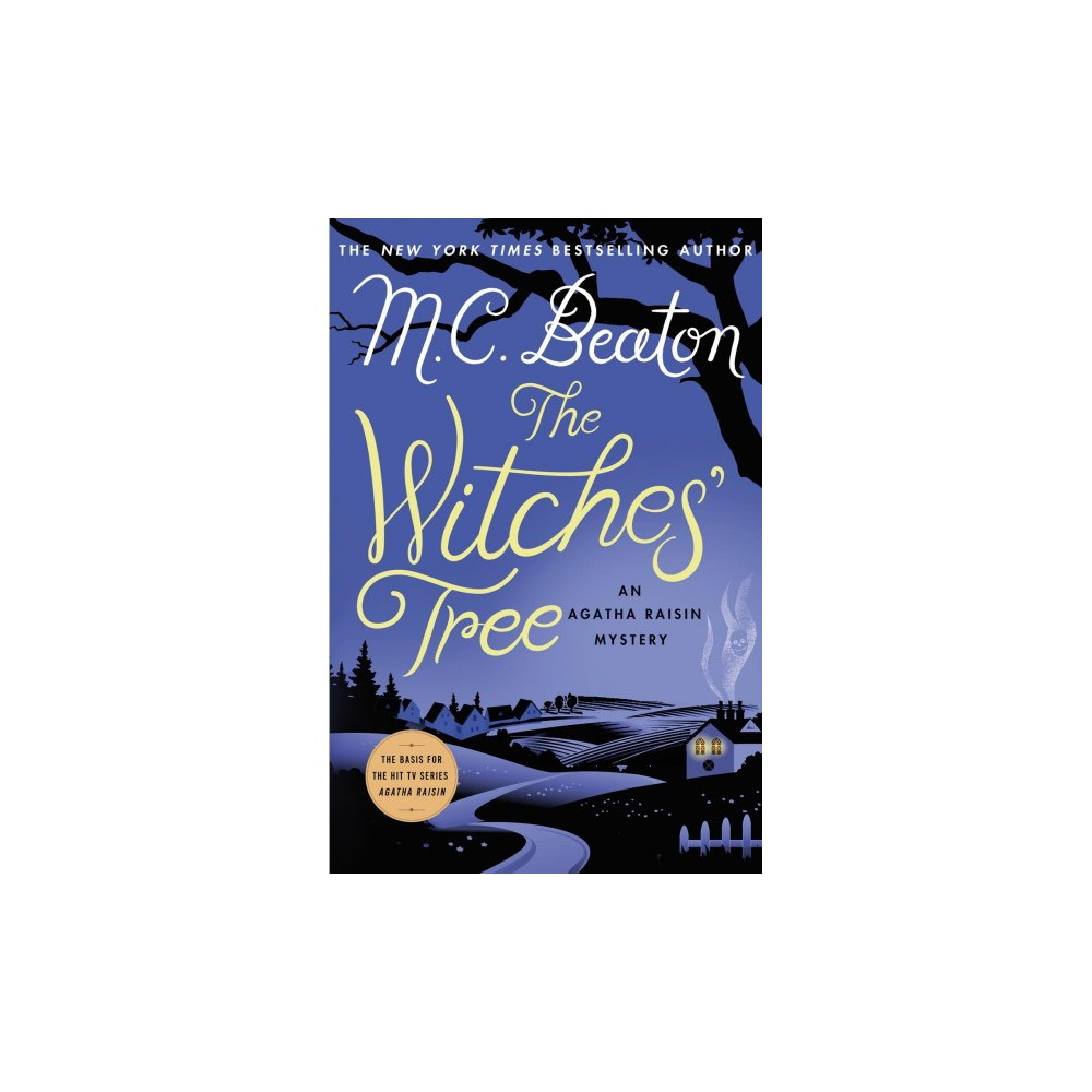 Witches' Tree - (Agatha Raisin Mystery) by M. C. Beaton (Hardcover)