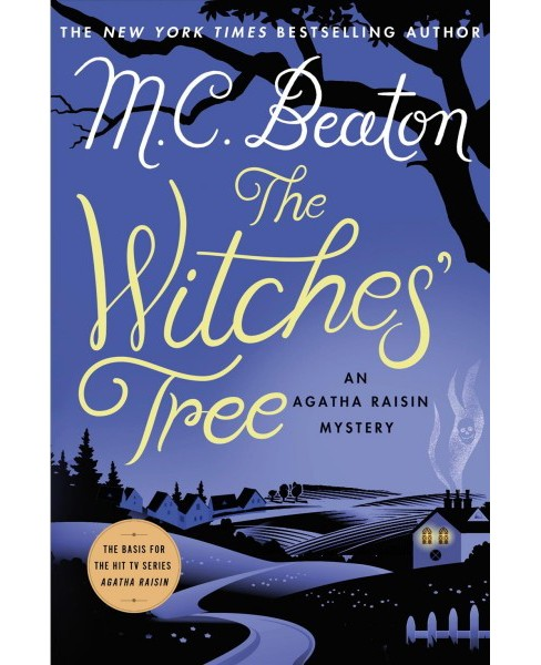 Witches' Tree -  (Agatha Raisin Mystery) by M. C. Beaton (Hardcover) - image 1 of 1