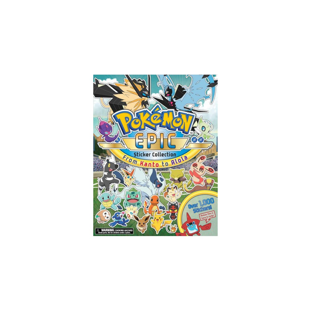 Pokémon Epic Sticker Collection : From Kanto to Alola - (Paperback)