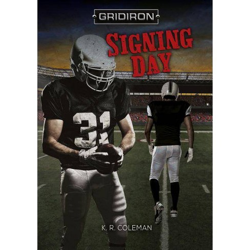 Signing Day - (Gridiron) by  K R Coleman (Paperback) - image 1 of 1
