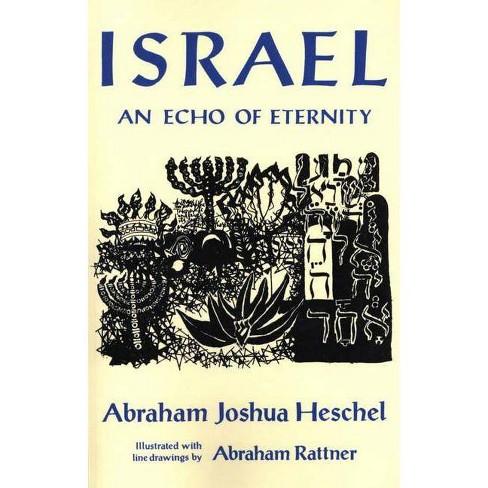Israel: An Echo of Eternity - by  Abraham Joshua Heschel (Paperback) - image 1 of 1