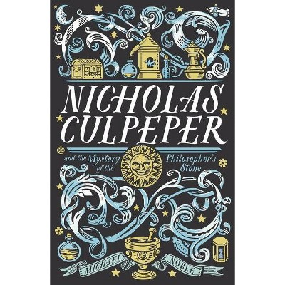Nicholas Culpeper and the Mystery of the Philosopher's Stone - by  Michael Noble (Paperback)