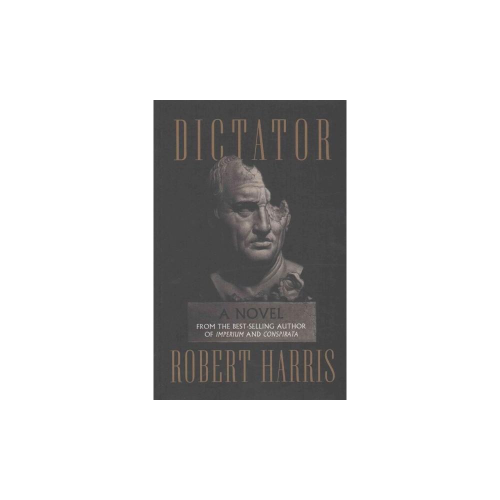 Dictator (Large Print) (Hardcover) (Robert Harris)
