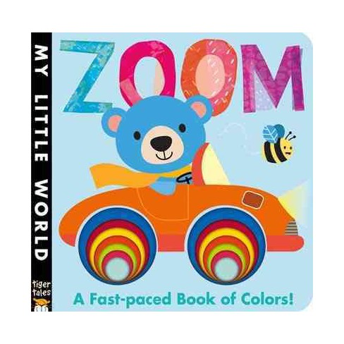 Zoom - (My Little World) by  Jonathan Litton (Board_book) - image 1 of 1