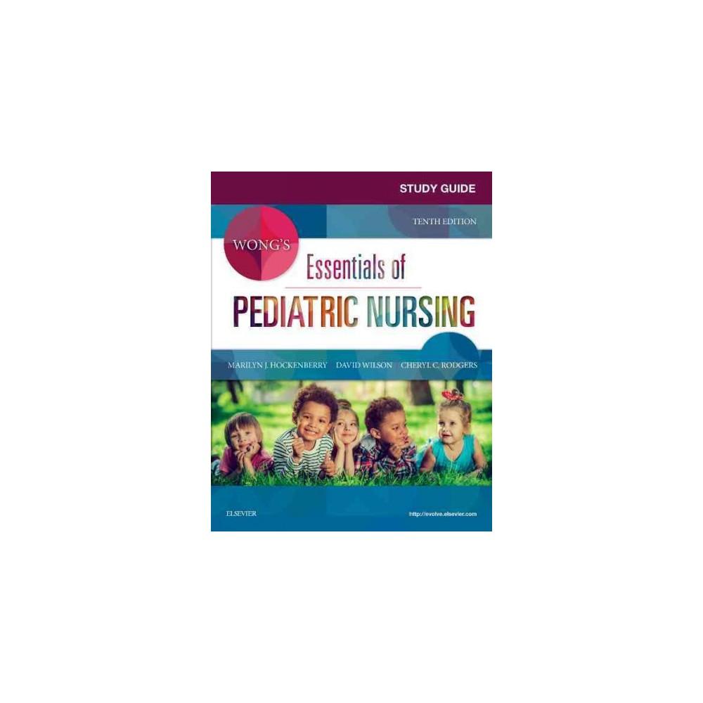 Wong's Essentials of Pediatric Nursing (Paperback) (Marilyn J. Hockenberry & David Wilson & Cheryl C.