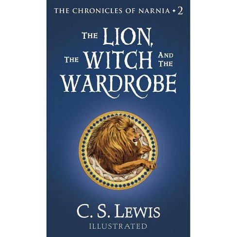 The Lion, the Witch and the Wardrobe - (Chronicles of Narnia) by  C S Lewis (Hardcover) - image 1 of 1