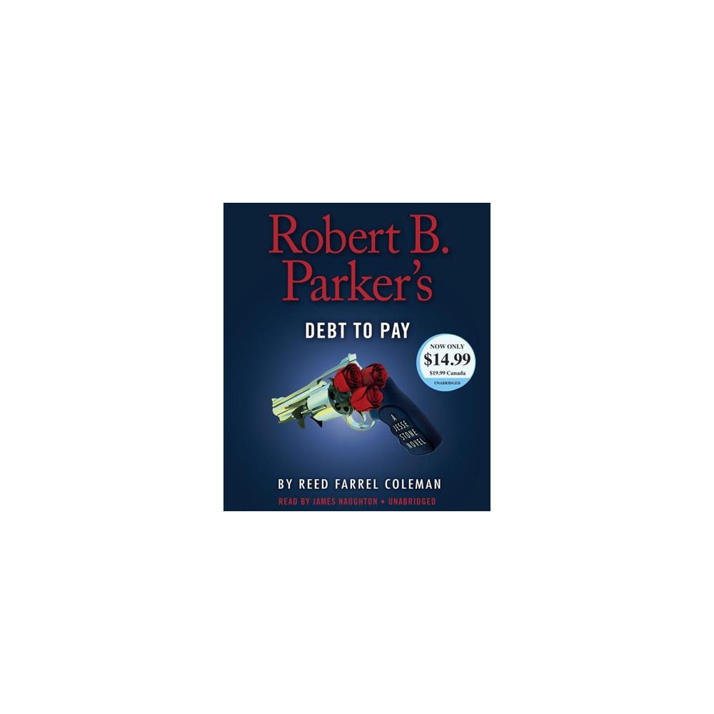 Robert B. Parker's Debt to Pay (Unabridged) (CD/Spoken Word) (Reed Farrel Coleman)