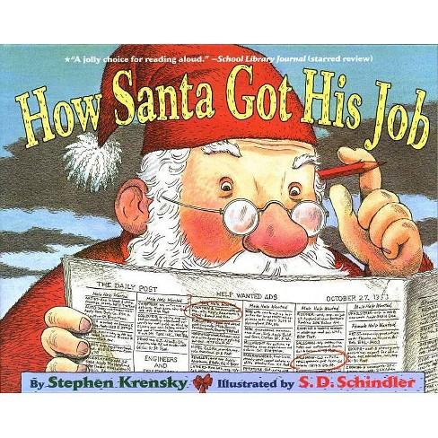 How Santa Got His Job - by  Stephen Krensky (Paperback) - image 1 of 1