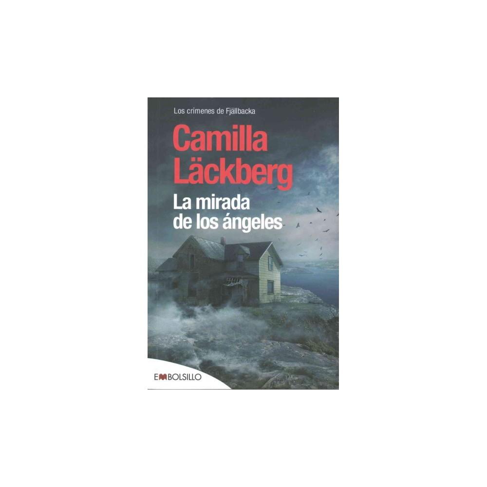 La mirada de los ángeles/ Buried Angels (Paperback) (Camilla Lackberg)