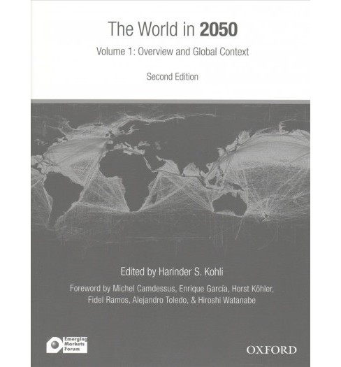 World in 2050 : Striving for a More Just, Prosperous, and Harmonious Global Community (Paperback) - image 1 of 1