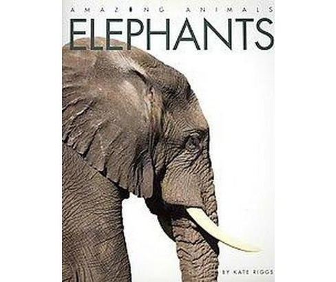 Elephants (Paperback) (Kate Riggs) - image 1 of 1