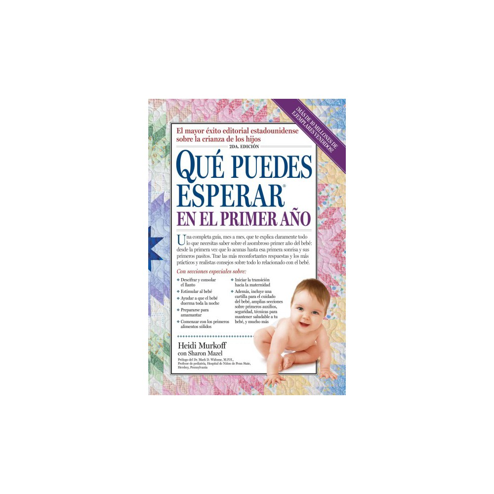 Que puedes esperar en el primer ano / What Do You Expect in the First Year - (Paperback)