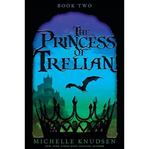 The Princess of Trelian - by  Michelle Knudsen (Paperback) - image 1 of 1