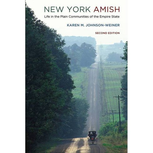 New York Amish - 2nd Edition by  Karen M Johnson-Weiner (Paperback) - image 1 of 1