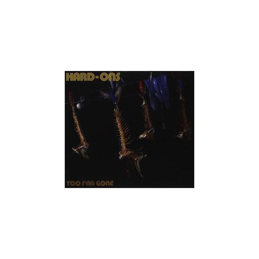 Hard-ons - Too Far Gone (CD)