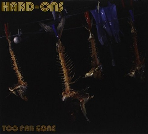 Hard-ons - Too far gone (CD) - image 1 of 1