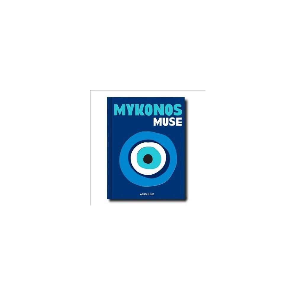 Mykonos Muse - by Lizy Manola (Hardcover)