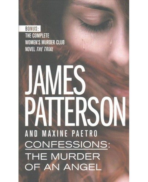 Confessions The Murder of an Angel -  Reissue by James Patterson & Maxine Paetro (Paperback) - image 1 of 1