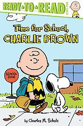 Time for School, Charlie Brown (Paperback) by Charles M. Schulz