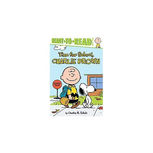 Time for School, Charlie Brown (Paperback) by Charles M. Schulz - image 1 of 1