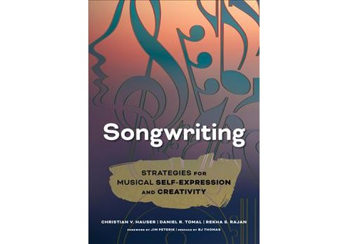 Songwriting : Strategies for Musical Self-Expression and Creativity -  (Hardcover) - image 1 of 1