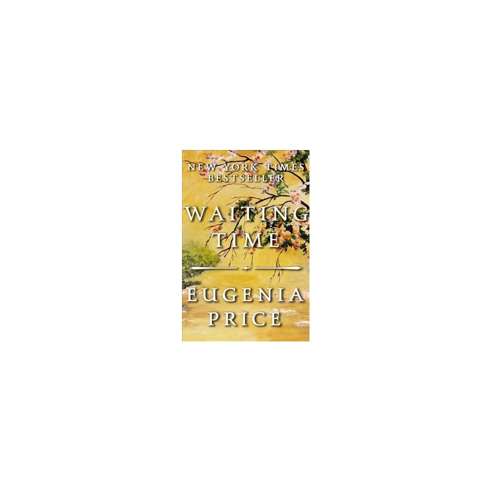 Waiting Time (Hardcover) (Eugenia Price)