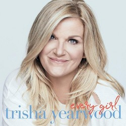 Trisha Yearwood - Every Girl (CD)