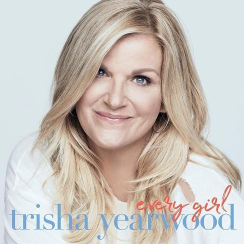 Trisha Yearwood - Every Girl (CD) - image 1 of 1