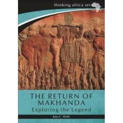 The Return of Makhanda - (Thinking Africa) by  Julia C Wells (Paperback) - image 1 of 1
