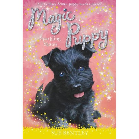 Sparkling Skates - (Magic Puppy) by  Sue Bentley (Paperback) - image 1 of 1