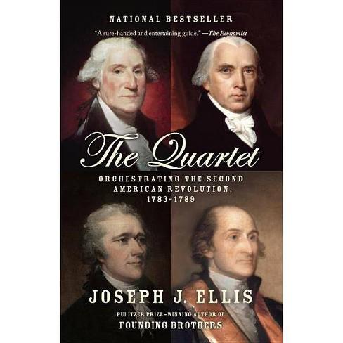The Quartet - by  Joseph J Ellis (Paperback) - image 1 of 1