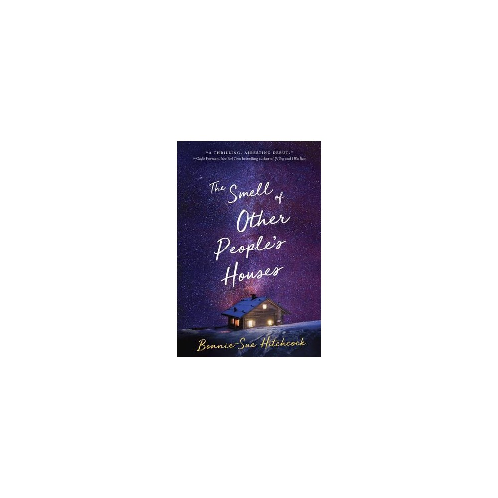 Smell of Other People's Houses (Reprint) (Paperback) (Bonnie-sue Hitchcock)