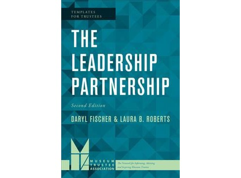 Leadership Partnership -  by Daryl Fischer & Laura B. Roberts (Paperback) - image 1 of 1