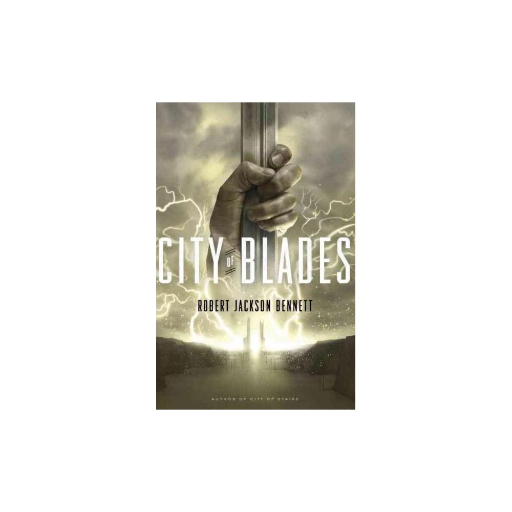 City of Blades (Paperback) (Robert Jackson Bennett)