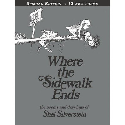 Where the Sidewalk Ends: Poems and Drawings (40th Anniversary Edition)(Hardcover)by Shel Silverstein