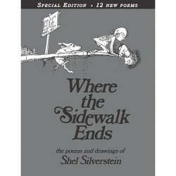 Where the Sidewalk Ends: Poems and Drawings (40th Anniversary Edition) (Hardcover) by Shel Silverstein