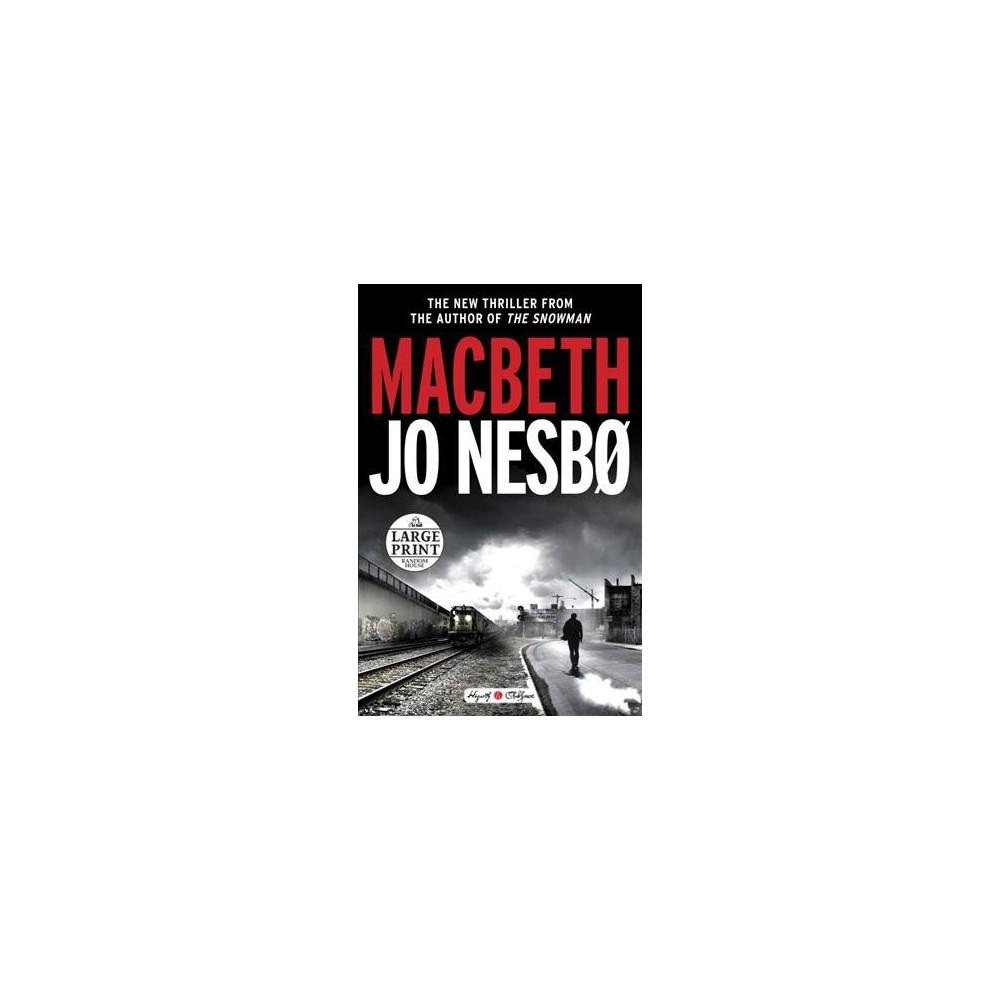 Macbeth - Lrg (Random House Large Print) by Jo Nesbo (Paperback)