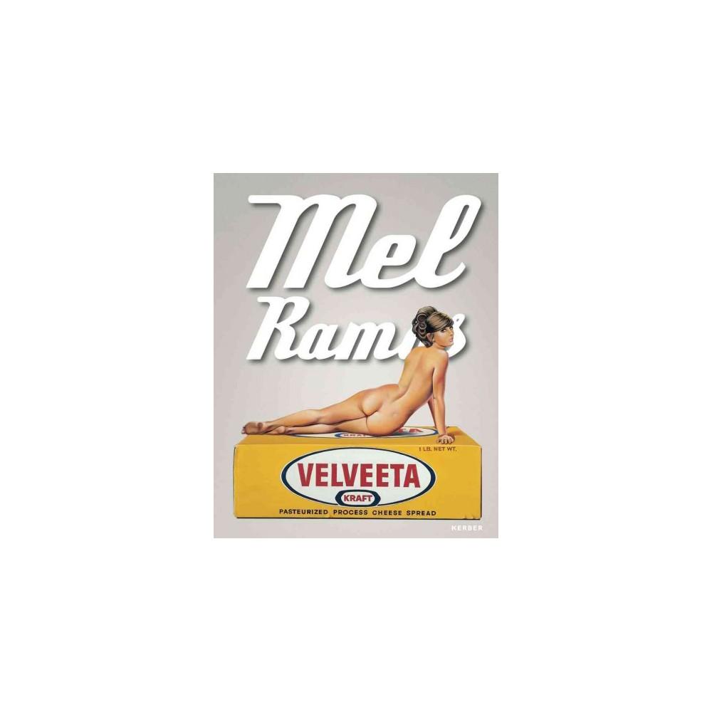 Mel Ramos : Catalogue Raisonné (Hardcover)