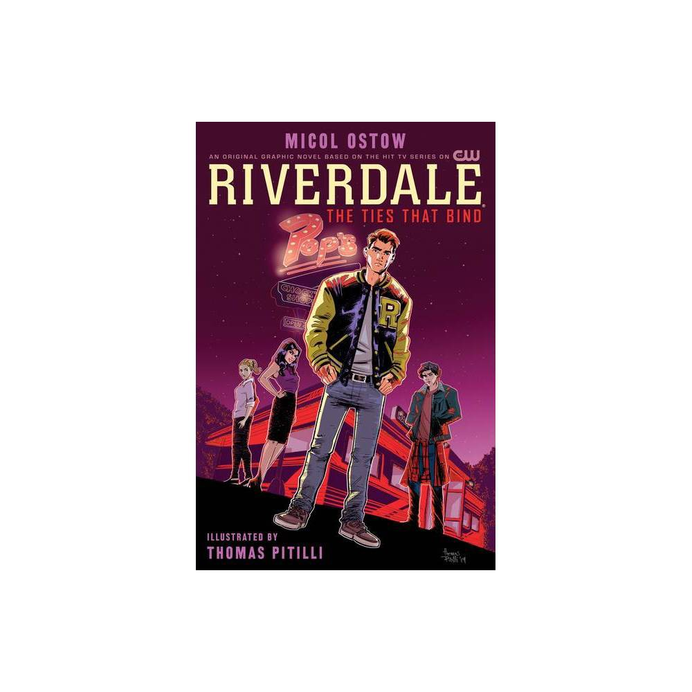 Riverdale The Ties That Bind By Micol Ostow Paperback