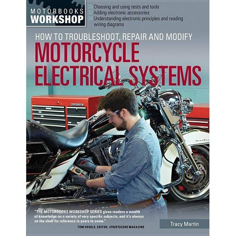 How to Troubleshoot, Repair, and Modify Motorcycle Electrical Systems - (Motorbooks Workshop) - image 1 of 1