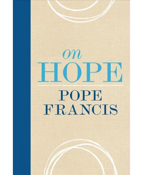 On Hope -  by Pope Francis (Hardcover) - image 1 of 1