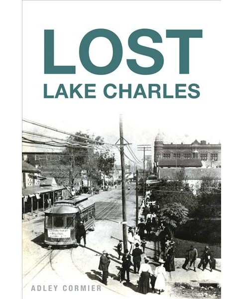 Lost Lake Charles (Paperback) (Adley Cormier) - image 1 of 1