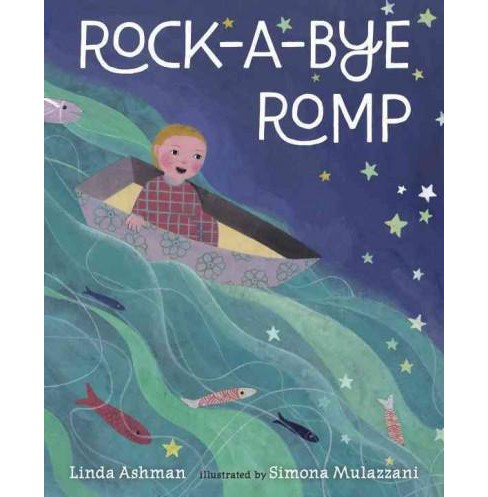 Rock-a-Bye Romp (School And Library) (Linda Ashman) - image 1 of 1