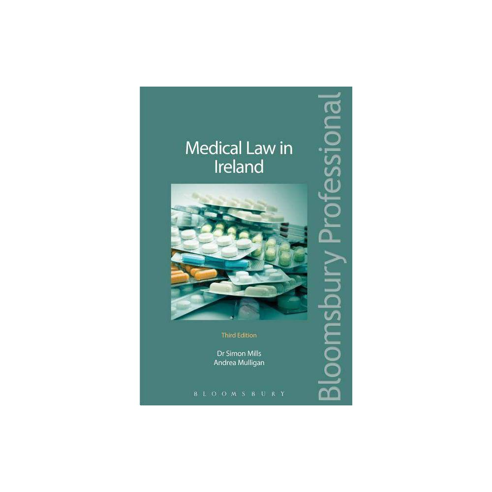 Medical Law in Ireland - 3 Edition by Andrea Mulligan (Hardcover)