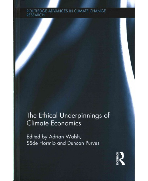 Ethical Underpinnings of Climate Economics (Hardcover) - image 1 of 1