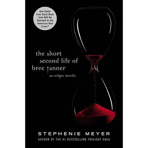 The Short Second Life Of Bree Tanner ( Twilight Saga) (Hardcover) by Stephenie Meyer - image 1 of 1