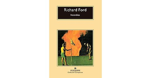 Incendios / Wildlife (Paperback) (Richard Ford) - image 1 of 1