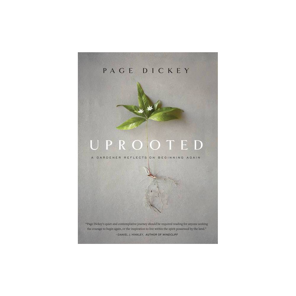Uprooted By Page Dickey Hardcover