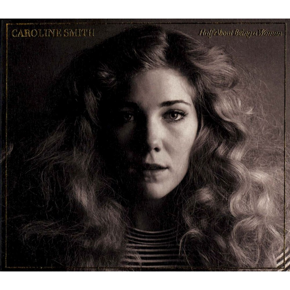 Caroline smith - Half about being a woman (CD)