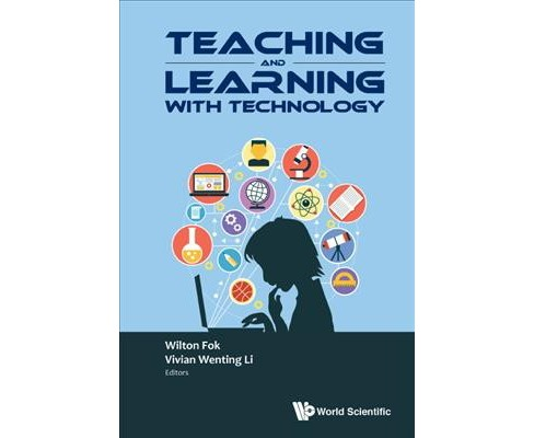 Teaching and Learning With Technology : Proceedings of the 2016 Global Conference on Teaching and - image 1 of 1